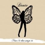 Non c'è due senza te: copertina dell'album di Dente