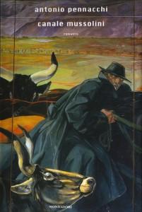 Antonio Pennacchi - Canale Mussolini (copertina)
