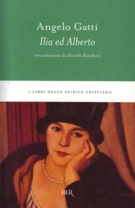 Angelo Gatti - Ilia ed Alberto (copertina del libro)
